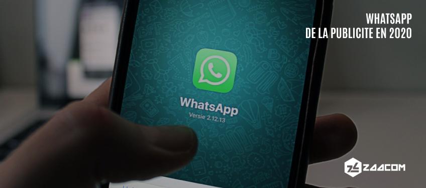 WhatsApp : de la Publicité sur l'Application dès 2020