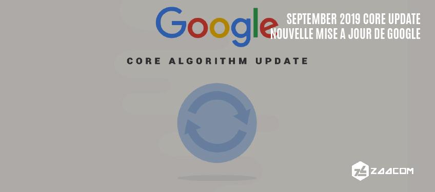 Nouvelle mise à jour de l'algorithme de Google : September 2019 Core Update