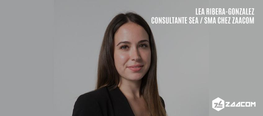 L'interview de Léa Ribera-Gonzalez, consultante SEA et SMA chez Zaacom