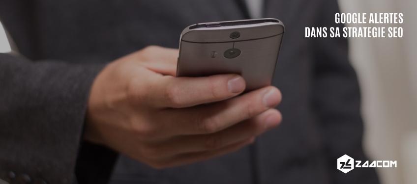 Comment Utiliser Google Alertes dans sa stratégie SEO ?
