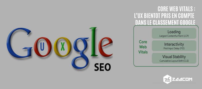 Core Web Vitals : L'UX bientôt en compte dans le classement Google