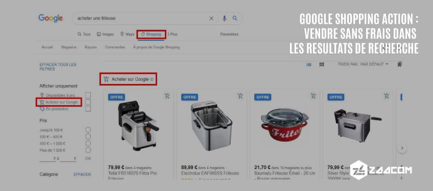 Google Shopping Action : Vendre Sans Frais Dans Les Résultats de Recherche