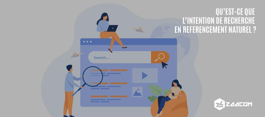 Qu'est-ce que l'intention de recherche en référencement naturel (SEO) ?